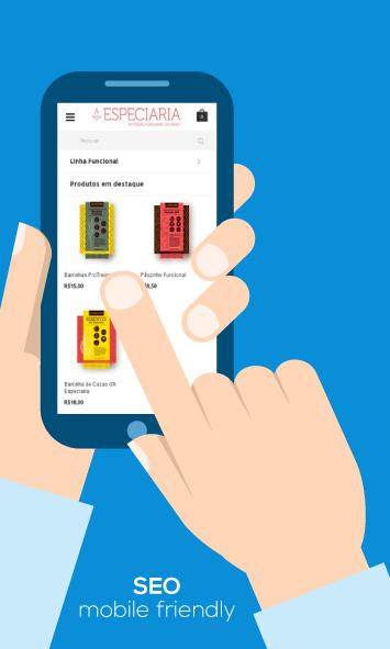 É importante que o seu e-commerce esteja otimizado para versão mobile.